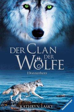 Donnerherz / Der Clan der Wölfe Bd.1 (eBook, ePUB)