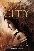 Tage des Verrats / Mystic City Bd.2 (eBook, ePUB)