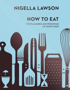 How To Eat - Lawson, Nigella