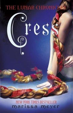 The Lunar Chronicles 03: Cress - Meyer, Marissa