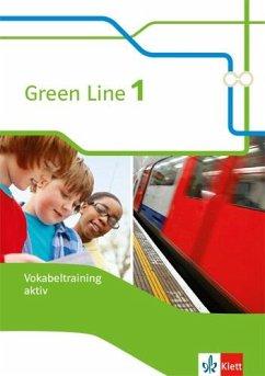 Green Line 1. Vokabeltraining aktiv. Arbeitsheft. Neue Ausgabe