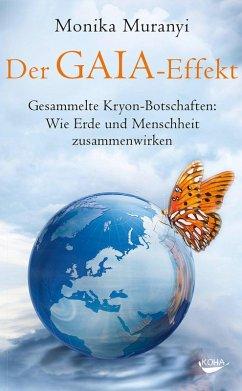 Der Gaia-Effekt (eBook, ePUB) - Muranyi, Monika
