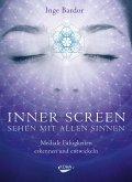 Inner Screen - Sehen mit allen Sinnen (eBook, ePUB)