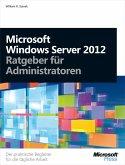 Microsoft Windows Server 2012 - Ratgeber für Administratoren (eBook, PDF)