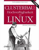 Clusterbau: Hochverfügbarkeit mit Linux (eBook, PDF)