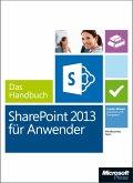 Microsoft SharePoint 2013 für Anwender - Das Handbuch (eBook, PDF)