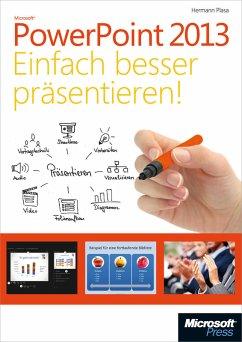 Microsoft PowerPoint 2013 - Einfach besser präsentieren (eBook, PDF)