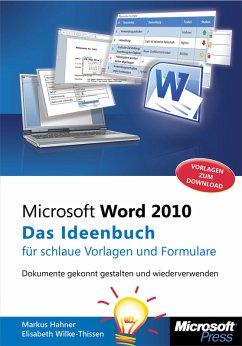 Microsoft Word 2010 - Das Ideenbuch für schlaue...
