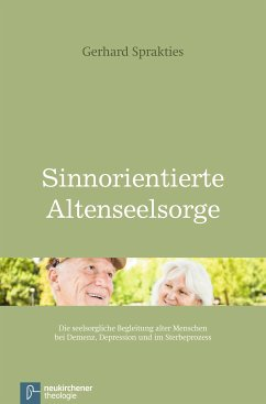 Sinnorientierte Altenseelsorge (eBook, PDF)