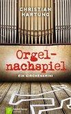 Orgelnachspiel (eBook, ePUB)