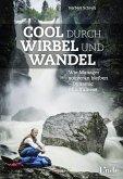Cool durch Wirbel und Wandel (eBook, PDF)