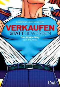 Verkaufen statt Bewerben (eBook, ePUB) - Kreuter, Dirk; Funk, Christopher