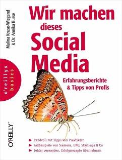 Wir machen dieses Social Media (eBook, PDF) - Kruse-Wiegand, Malina; Busse, Annika
