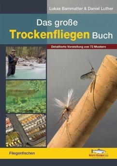 Das große Trockenfliegen-Buch - Bammatter, Lukas; Luther, Daniel