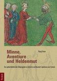 Minne, Aventiure und Heldenmut (eBook, PDF)
