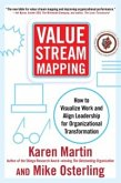 Value Stream Mapping: How to Visualize Work and Align Leadership for Organizational Transformation (eBook, ePUB)