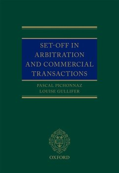 Set-Off in Arbitration and Commercial Transactions (eBook, ePUB) - Pichonnaz, Pascal; Gullifer, Louise