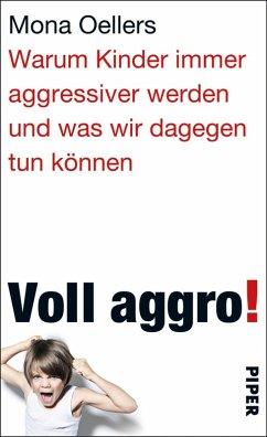 Voll aggro! (eBook, ePUB) - Oellers, Mona