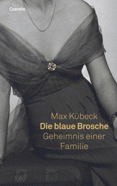 Die blaue Brosche (eBook, ePUB) - Kübeck, Max