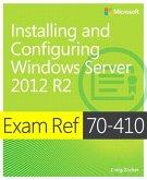 Exam Ref 70-410 Installing and Configuring Windows Server 2012 R2 (MCSA) (eBook, ePUB)