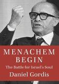 Menachem Begin (eBook, ePUB)