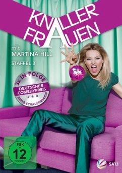 Knallerfrauen-Staffel 3 - Hill,Martina