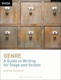 Genre: A Guide to Writing for Stage and Screen (eBook, ePUB)
