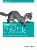 Building Polyfills (eBook, ePUB)
