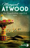 Die Geschichte von Zeb / MaddAddam Trilogie Bd.3 (eBook, ePUB)