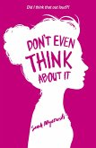 Don't Even Think About It (eBook, ePUB)