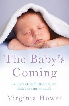 The Baby's Coming (eBook, ePUB) - Howes, Virginia