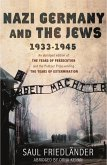Nazi Germany and the Jews (eBook, ePUB)