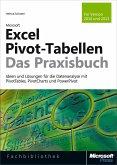 Microsoft Excel Pivot-Tabellen - Das Praxisbuch. Für Version 2010 und 2013 (eBook, PDF)