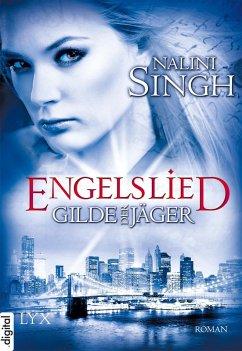 Engelslied / Gilde der Jäger Bd.6 (eBook, ePUB) - Singh, Nalini