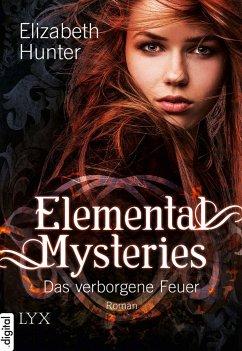 Elemental Mysteries - Das verborgene Feuer (eBo...
