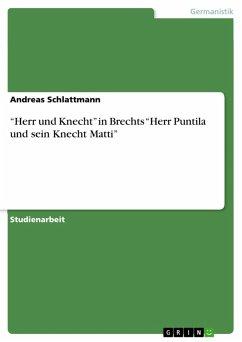 """""""Herr und Knecht"""" in Brechts """"Herr Puntila und sein Knecht Matti"""" (eBook, PDF)"""