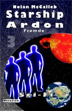 Starship Ardon 3 (eBook, ePUB) - McCalleb, Nolan