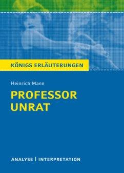 Professor Unrat von Heinrich Mann - Mann, Heinrich