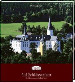 Auf Schlössertour - Donath, Matthias
