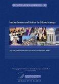 Institutionen und Kultur in Südosteuropa
