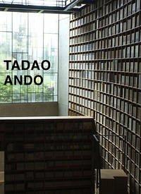 Tadao Ando. Von der Leere zur Unendlichkeit / F...