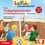 Torjägergeschichten & Fußballgeschichten (MP3-Download)