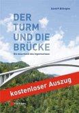 Der Turm und die Brücke (eBook, PDF)