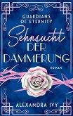 Sehnsucht der Dämmerung / Guardians of Eternity Bd.11 (eBook, ePUB)