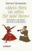 """""""Mein Herz ist offen für jede Form"""" (eBook, ePUB)"""
