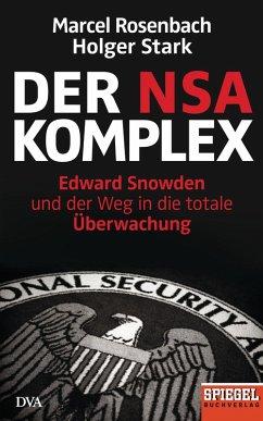 Der NSA-Komplex (eBook, ePUB) - Rosenbach, Marcel; Stark, Holger