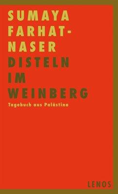 Disteln im Weinberg (eBook, ePUB) - Sumaya Farhat-Naser