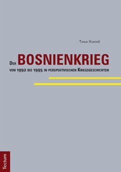 Der Bosnienkrieg von 1992 bis 1995 in perspektivischen Kriegsgeschichten (eBook, PDF) - Vukovic, Tanja