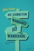 Die schönsten Wanderwege der Wanderhure (eBook, ePUB)