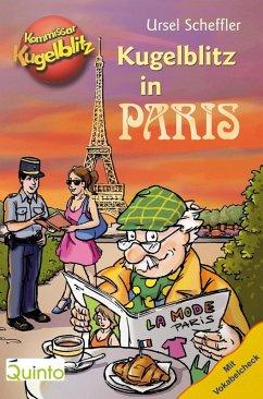 Kommissar Kugelblitz - Kugelblitz in Paris (eBook, ePUB) - Scheffler, Ursel